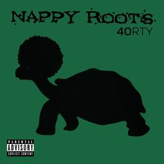 "Nappy Roots Drop Thoughtful New Album ""40RTY"""