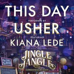 "Usher Taps Kiana Ledé For ""This Day"" From ""Jingle Jangle"" Soundtrack"