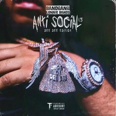 "BandGang Lonnie Bands Comes Through Deep On ""Antisocial 1.5"""