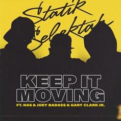 "Statik Selektah Enlists All-Star Lineup For New Single ""Keep It Moving"""