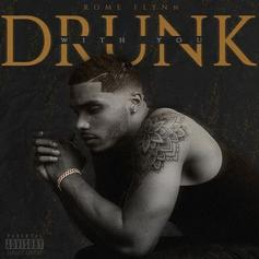 """Rome Flynn Gets Tipsy On """"Drunk With You"""" R&B Single"""