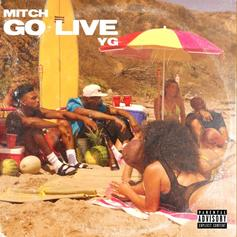 """Mitch & YG Team Up For Rap-R&B Vibe On """"Go Live"""""""
