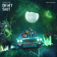 "Phony Ppl & Joey Bada$$ Team Up For Smooth Single ""On My Shit"""