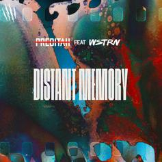 """WSTRN & Preditah Deliver Upbeat Vibes On """"Distant Memory"""""""