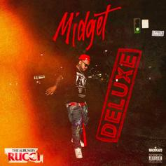 """Rucci Comes Through With The Re-Up With """"Midget (Deluxe)"""""""
