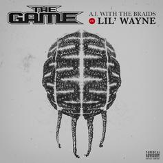 "The Game & Lil Wayne Squad Up On ""A.I. With The Braids"""
