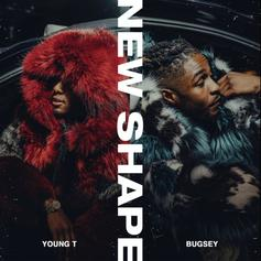 """Young T & Bugsey Unleash """"New Shape"""""""