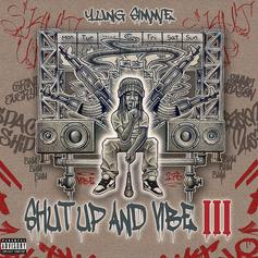 """Yung Simmie Makes His Musical Return With """"Shut Up And Vibe 3"""""""
