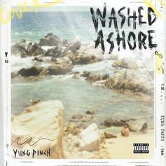 """Yung Pinch Delivers The Ocean Vibes On """"WASHED ASHORE"""""""