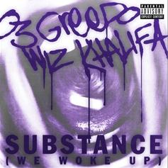 "03 Greedo & Wiz Khalifa Fly High On ""Substance (We Woke Up)"""