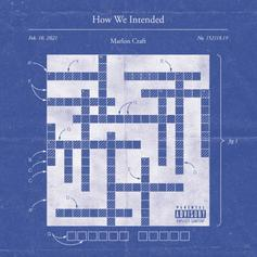 "Marlon Craft Unleashes New Project ""How We Intended"""