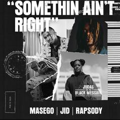"Masego, J.I.D. & Rapsody Spit Bars On ""Something Ain't Right"""