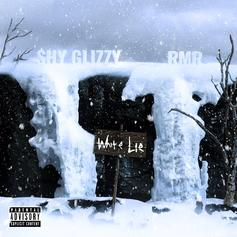 "Shy Glizzy & RMR Drop A Ballad In ""White Lie"""