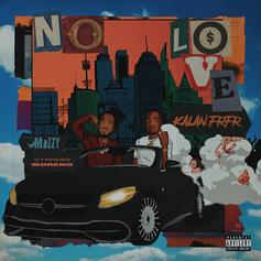 "Kalan.FrFr Taps Mozzy For ""No Love"""