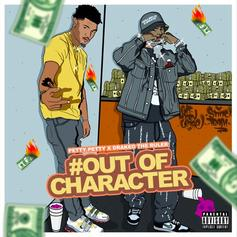 """Drakeo The Ruler & PettyPetty Connect On """"Out Of Character"""" EP"""