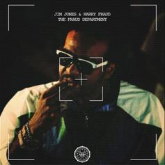 """Jim Jones & Harry Fraud Unite On Joint Project """"The Fraud Department"""""""