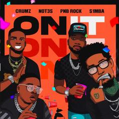 "PnB Rock Goes International With S1mba, Not3s, Crumz & K1NG On ""On It"""