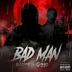 "Bizarre & Giggs Get Diabolical On ""Bad Man"""