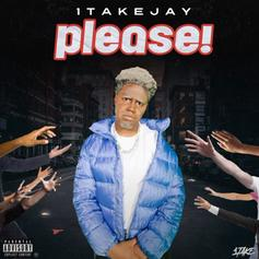 """1TakeJay Provides His Signature Cadence On """"Please"""""""