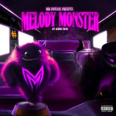 "Mir Fontane Releases Latest Project ""Melody Monster"""