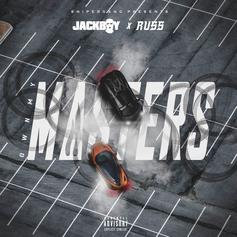 """Jackboy & Russ Re-Up On """"Own My Masters"""""""