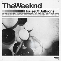 """The Weeknd Releases Reissue Of """"House of Balloons"""" On 10-Year Anniversary"""