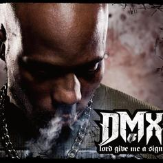 "DMX Sought Guidance On ""Lord Give Me A Sign"""