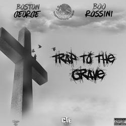 Trap To The Grave