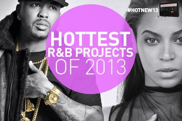 Hottest R&B Projects Of 2013