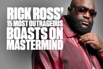 "Rick Ross' 15 Most Outrageous Boasts On ""Mastermind"""