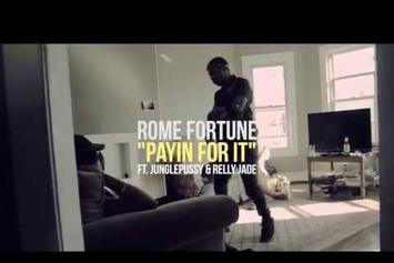 """Rome Fortune Feat. JunglePussy & Relly Jade """"Payin for It"""" Video"""