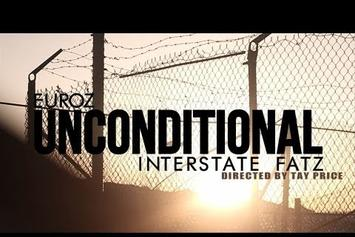"Euroz  Feat. Interstate Fatz ""Unconditional (Official Music Video)"" Video"