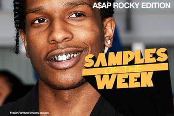 Samples Of The Week: A$AP Rocky Edition