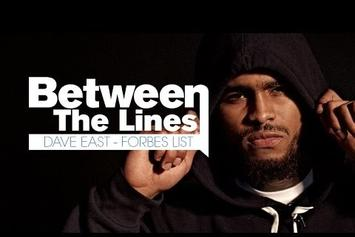 "Between The Lines: Dave East Breaks Down ""Forbes List"" Lyrics"