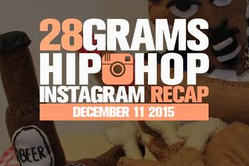 28 Grams: Hip Hop Instagram Recap (Dec 5-11)