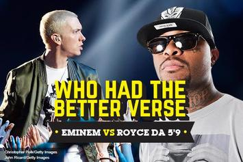 Who Had The Better Verse: Eminem Vs. Royce Da 5'9""