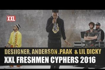 Desiigner, Lil Dicky & Anderson .Paak's XXL Freshmen Cypher