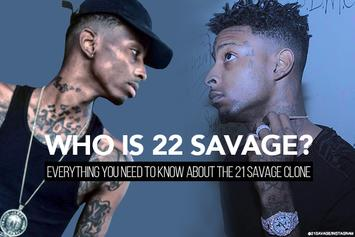 Who Is 22 Savage? Everything You Need To Know About The 21 Savage Clone