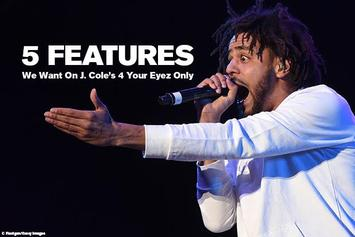 """5 Features We Want On J. Cole's """"4 Your Eyez Only"""""""