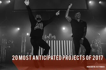 20 Most Anticipated Projects Of 2017