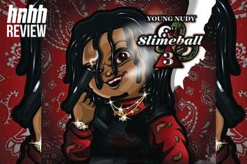 "Young Nudy's ""Slimeball 3"" Review"