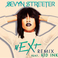 Sevyn Streeter - Next (Remix) Feat. Kid Ink