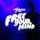 Towkio - Free Your Mind Feat. Donnie Trumpet & The Social Experiment