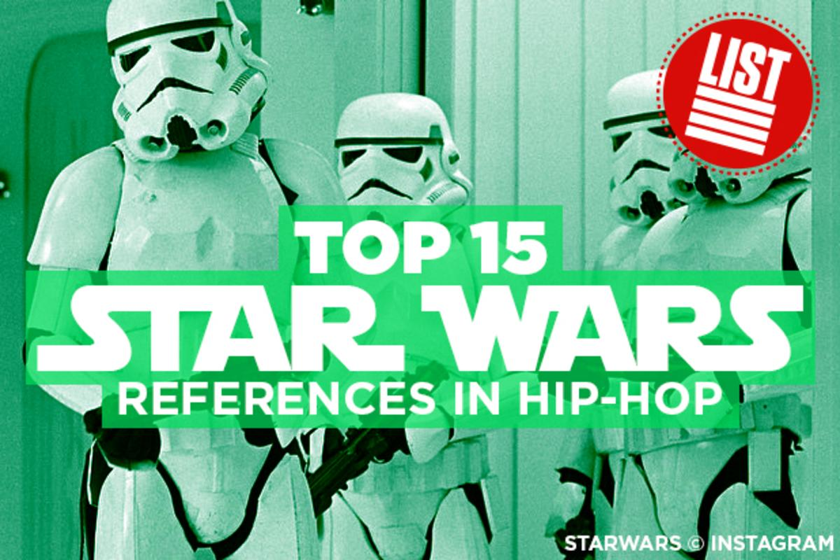 cfd0db883284 Top 15 Star Wars References In Hip-Hop